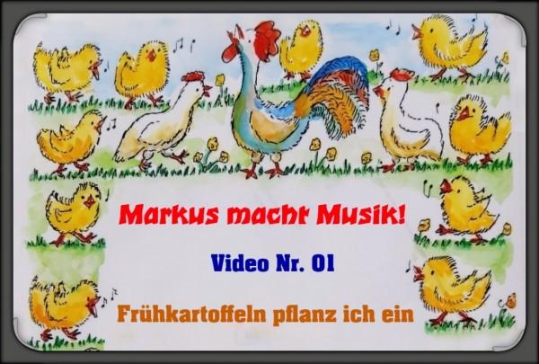 Markus macht Musik - Videostunde 1 Frühkartoffeln pflanz ich ein