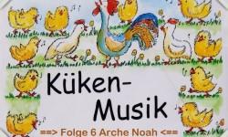 Musi-Kuss Küken-Musik Folge 6 (Arche Noah)